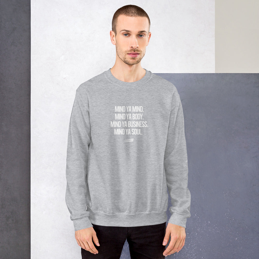 'MIND OVER MATTER' Unisex Sweatshirt