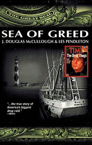 Sea of Greed,  Doug McCullough