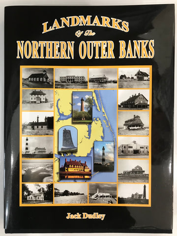 Landmarks of the Northern Outer Banks, Jack Dudley