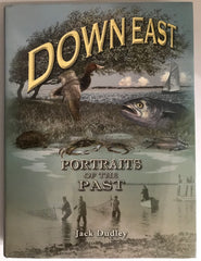Downeast, Jack Dudley