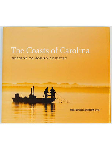 Coasts of the Carolina, Scott Taylor and Bland Simpson
