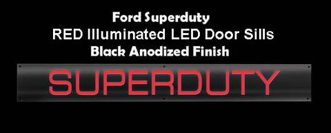 Billet Black Door Sill - Red Illumination - Ford SUPERDUTY 99-16 Part # 264121FDBKRD - Mr. Motorsports