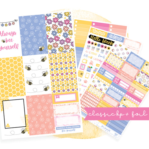 Bee Yourself // CLASSIC HAPPY PLANNER / Sticker Kit / FOIL