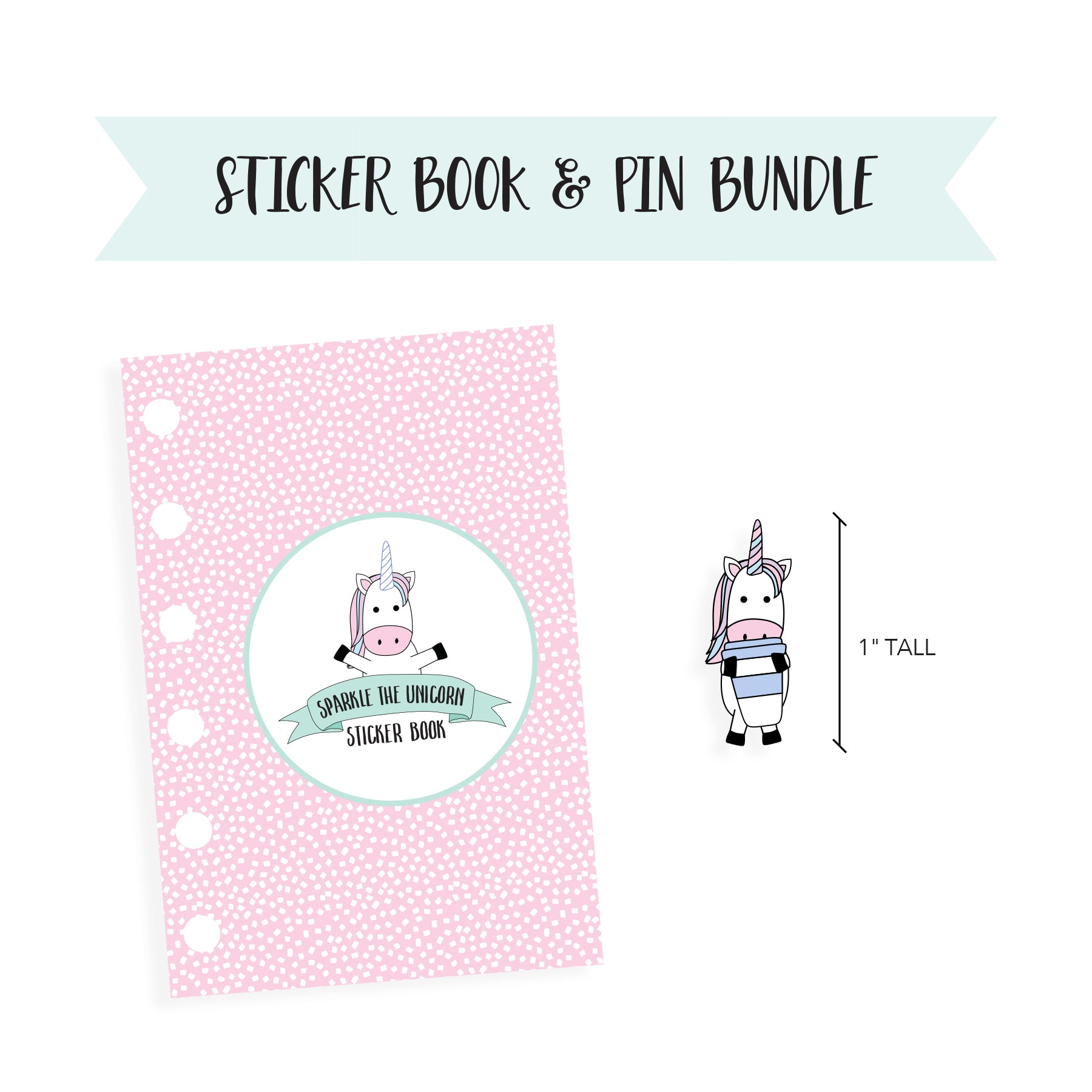 BUNDLE // Sparkle the Unicorn // Sticker Book Inserts / Lapel Pin