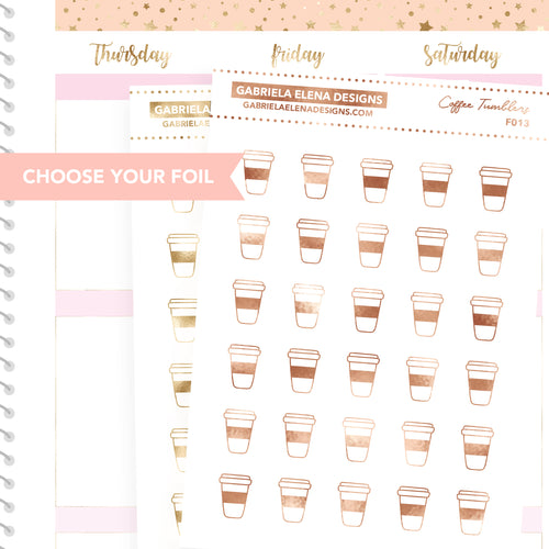 Coffee Tumblers / FOIL Stickers / Choose Your Foil