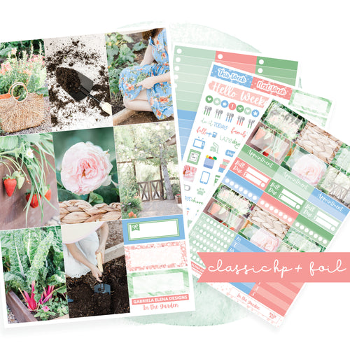 In the Garden // CLASSIC HAPPY PLANNER / Sticker Kit / FOIL
