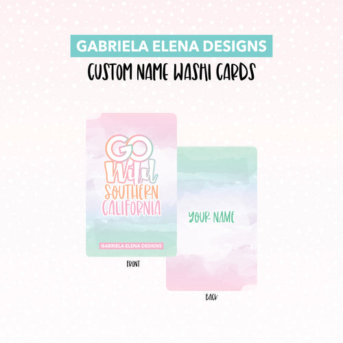 Washi Card // Custom // Go Wild SoCal / 1 / Limited Edition