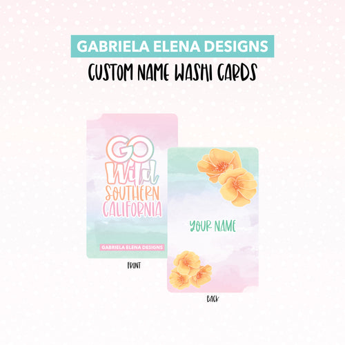Washi Card // Custom // Go Wild SoCal / 2 / Limited Edition