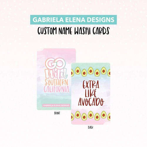 Washi Card // Custom // Go Wild SoCal / 4 / Limited Edition