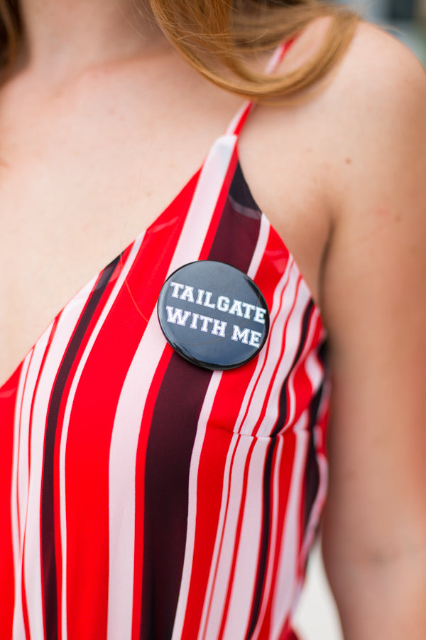 Tailgate With Me Button- Black
