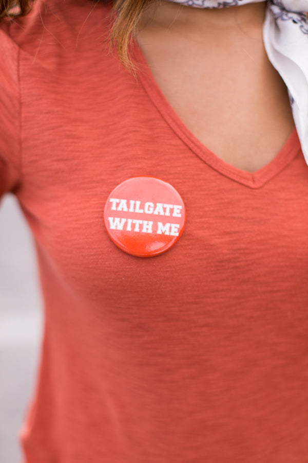 Tailgate With Me Button- Orange