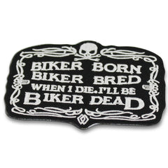 Biker Born Biker Bred Patch