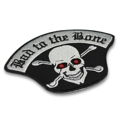 Bad To The Bone Patch