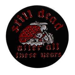 "Grateful Dead Pin ""Still Dead After All These Years"""