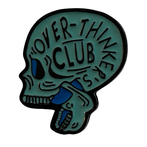 Over-Thinker's Club Pin