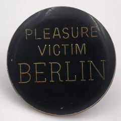 Pleasure Victim Berlin pin