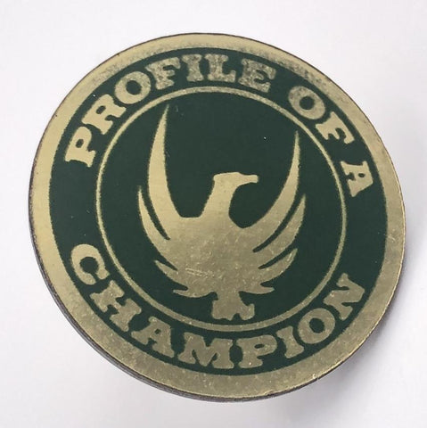 Profile of a Champion pin