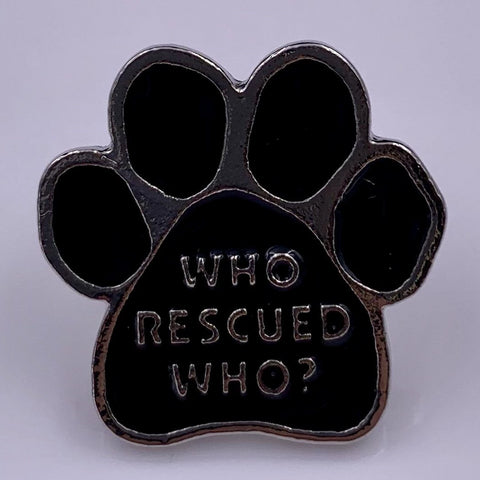 Who Rescued Who Paw Pin