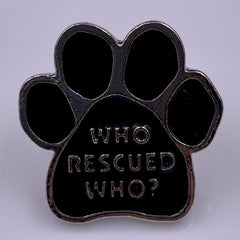 Who Rescued Who Pin