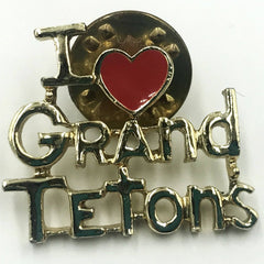 i love grand tetons pin