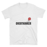 over thinker t shirt