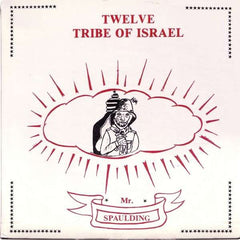 Mr. Spaulding - Twelve Tribe Of Israel (LP, Album, RE) (M)