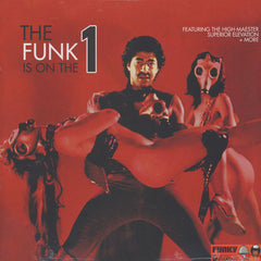 The Funk Is On The 1 [Vinyl]