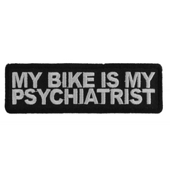 My Bike Is My Psychiatrist Patch