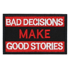Bad Decisions Make Good Stories Patch
