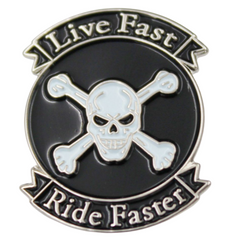 Live Fast Ride Faster Pin