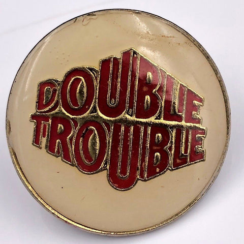 Double Trouble Pin