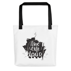 Live Life Loud Tote Bag