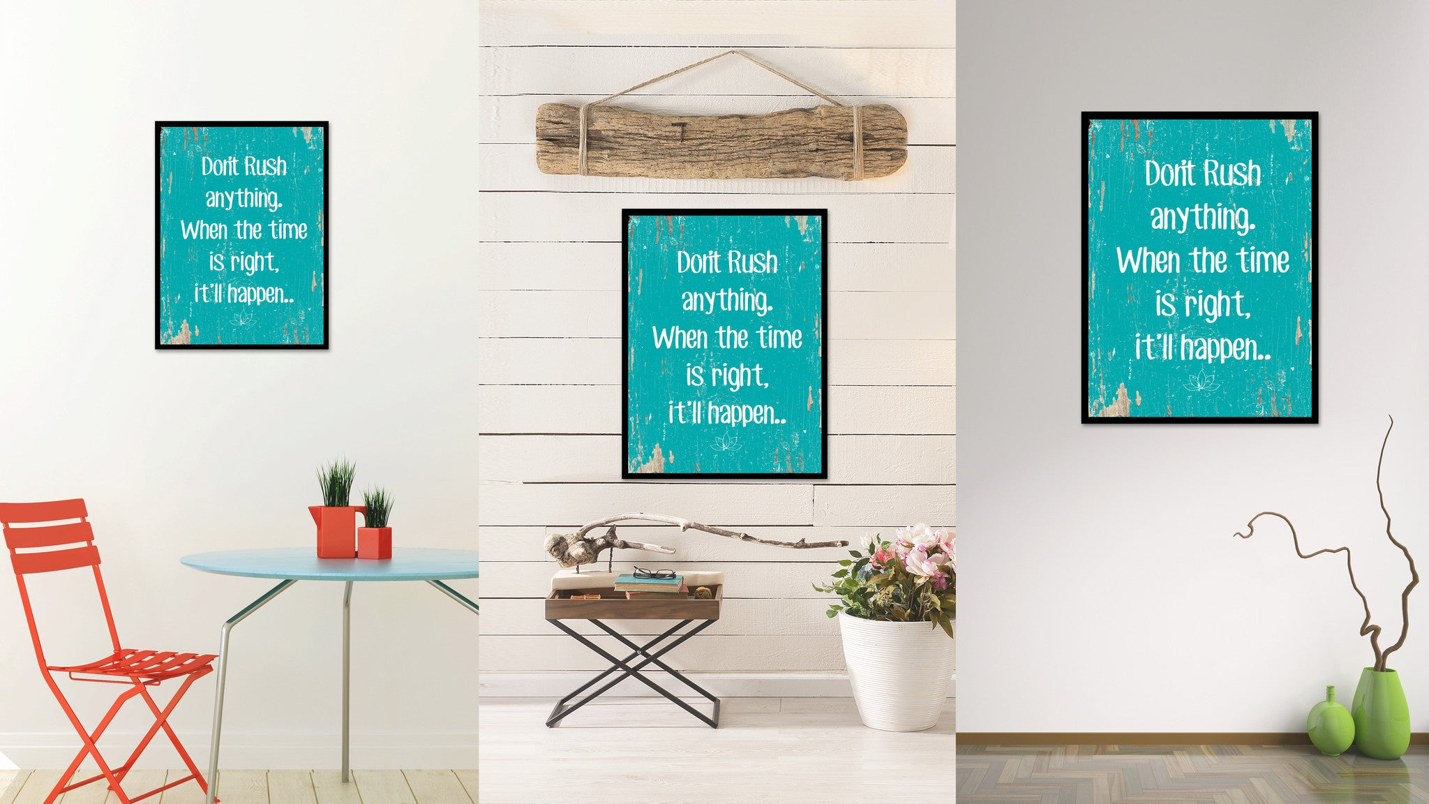 Don't Rush Anything When The Time Is Right Quote Saying Home Decor Wall Art Gift Ideas 111719