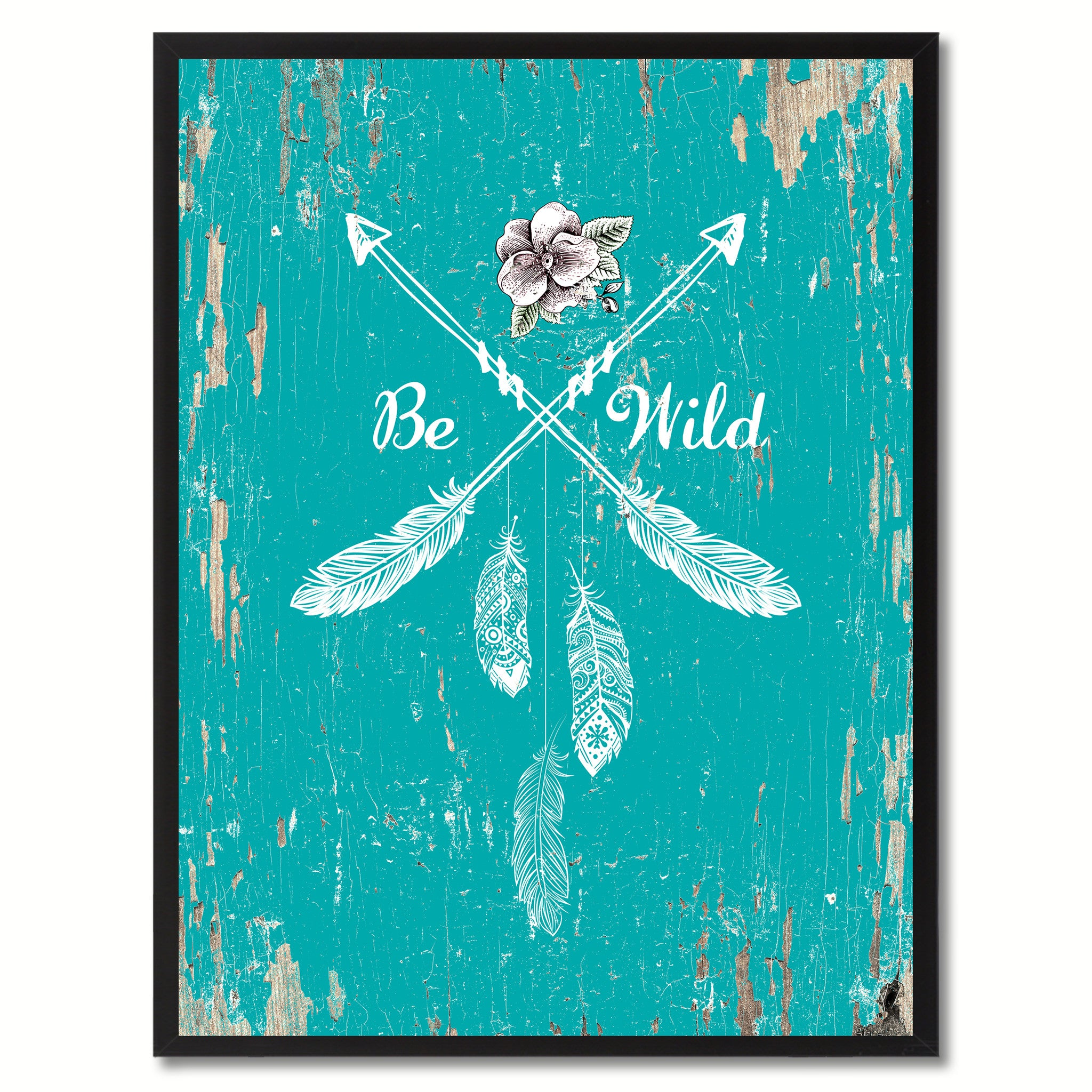 Be wild  Quote Saying Gift Ideas Home Decor Wall Art