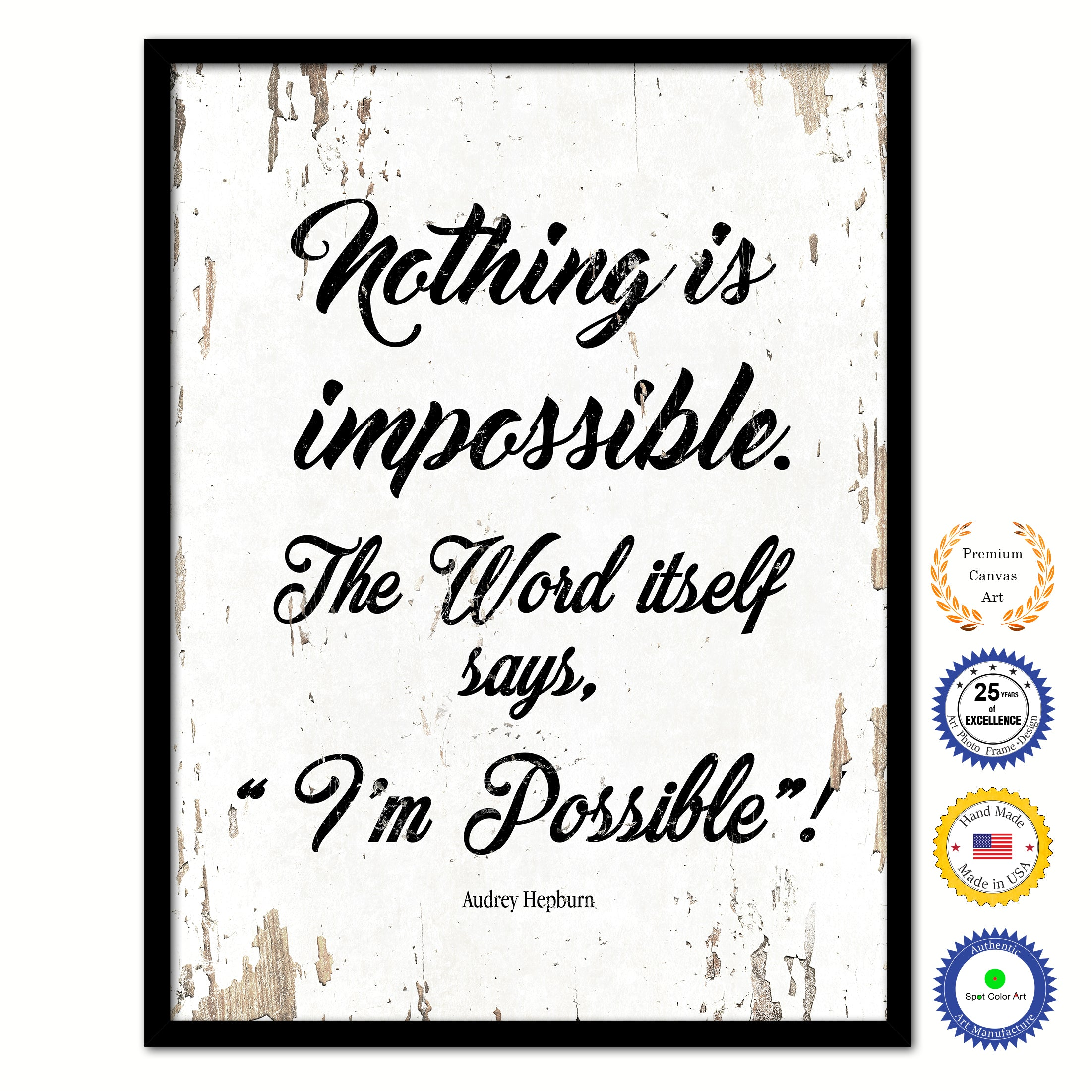 inspirational frames for office. Nothing Is Impossible The Word Itself Says I\u0027m Possible Audrey Hepburn Inspirational Quote Saying Framed Canvas Print Gift Ideas Home Decor Wall Art 111834 Frames For Office