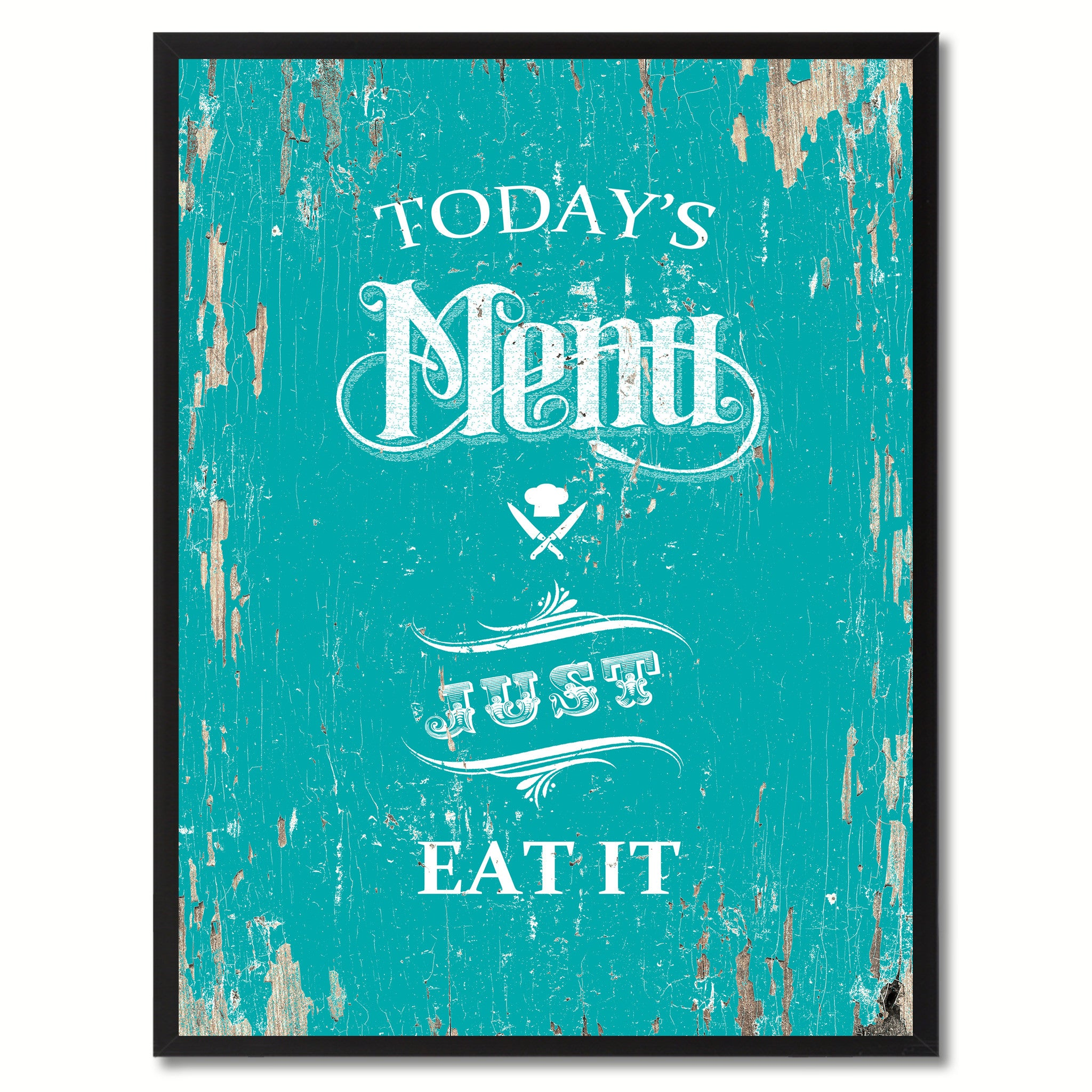 Today's menu just eat it Quote Saying Canvas Print with Picture Frame Home Decor Wall Art, Aqua
