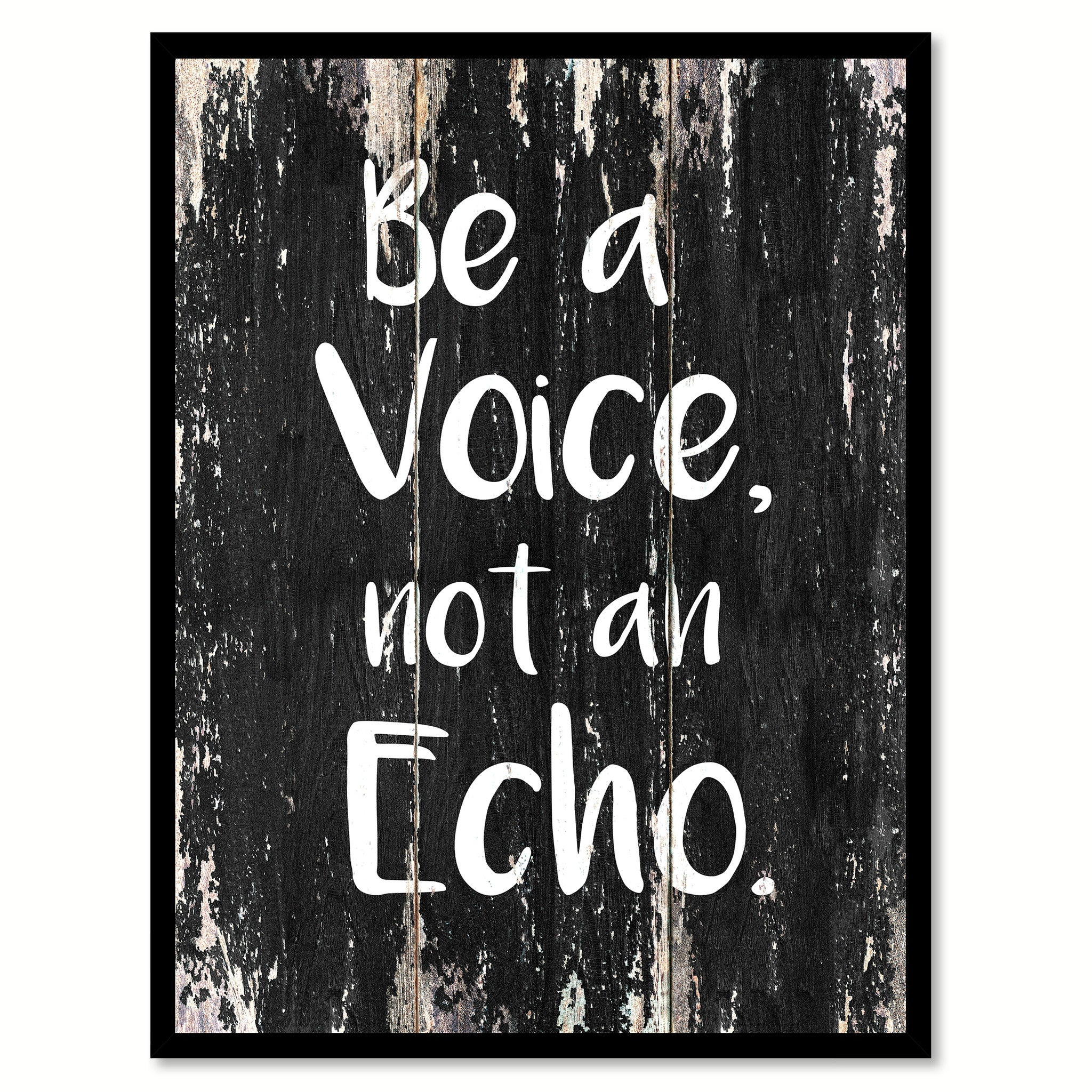 Be a voice not an echo Motivational Quote Saying Canvas Print with Picture Frame Home Decor Wall Art