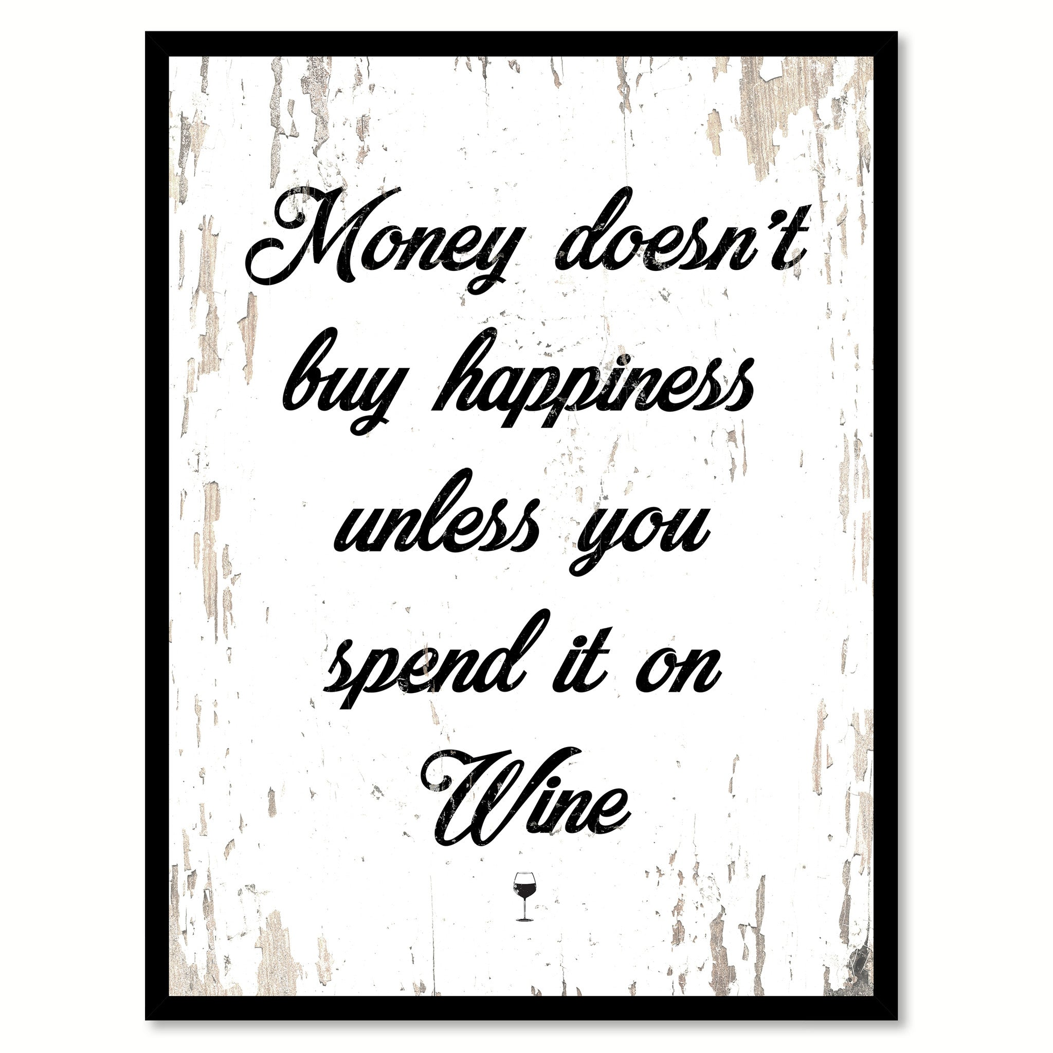 Money Doesnt Buy Happiness Unless You Spend It On Wine Coffee Wine