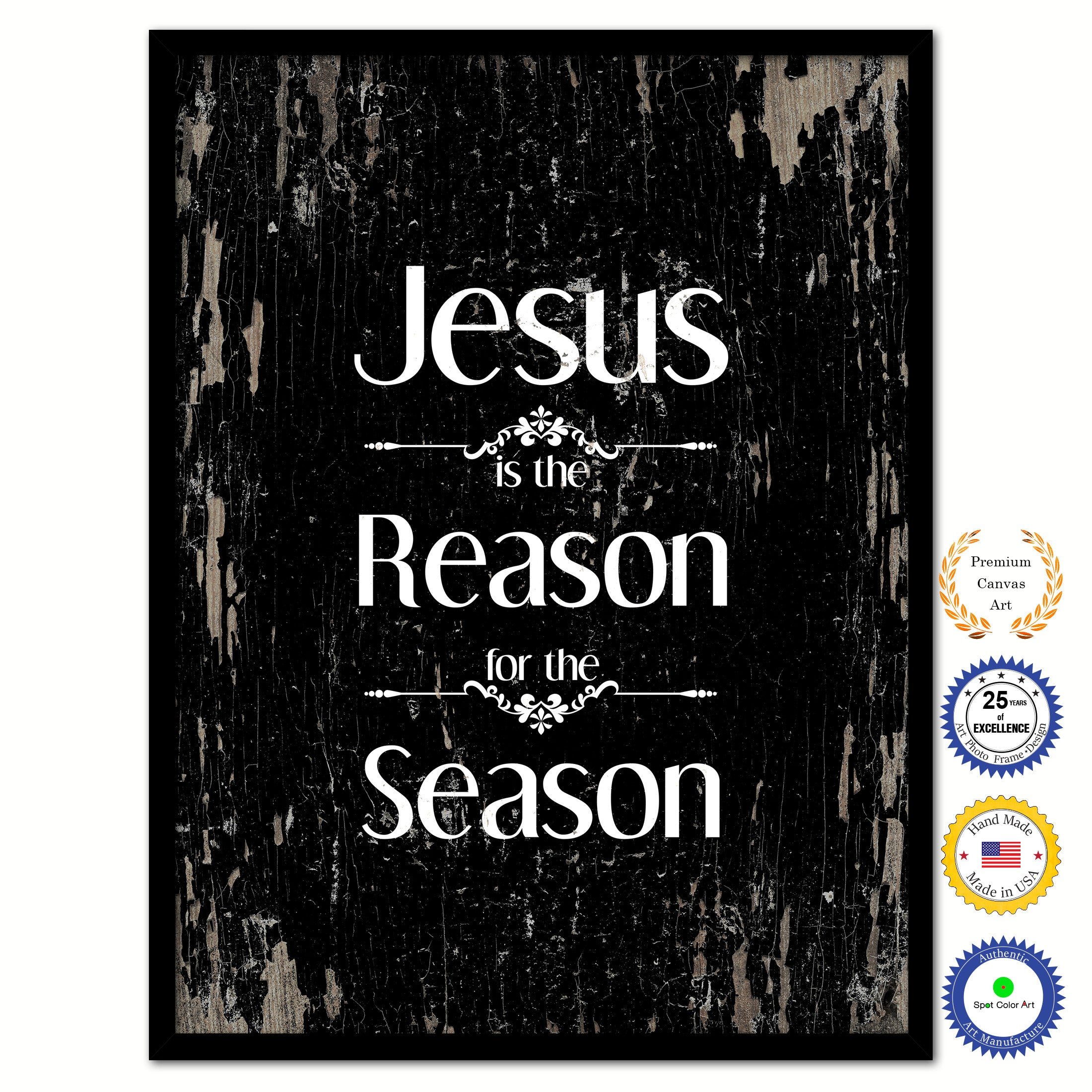 jesus is the reason for the season bible verse scripture quote black canvas print with picture frame
