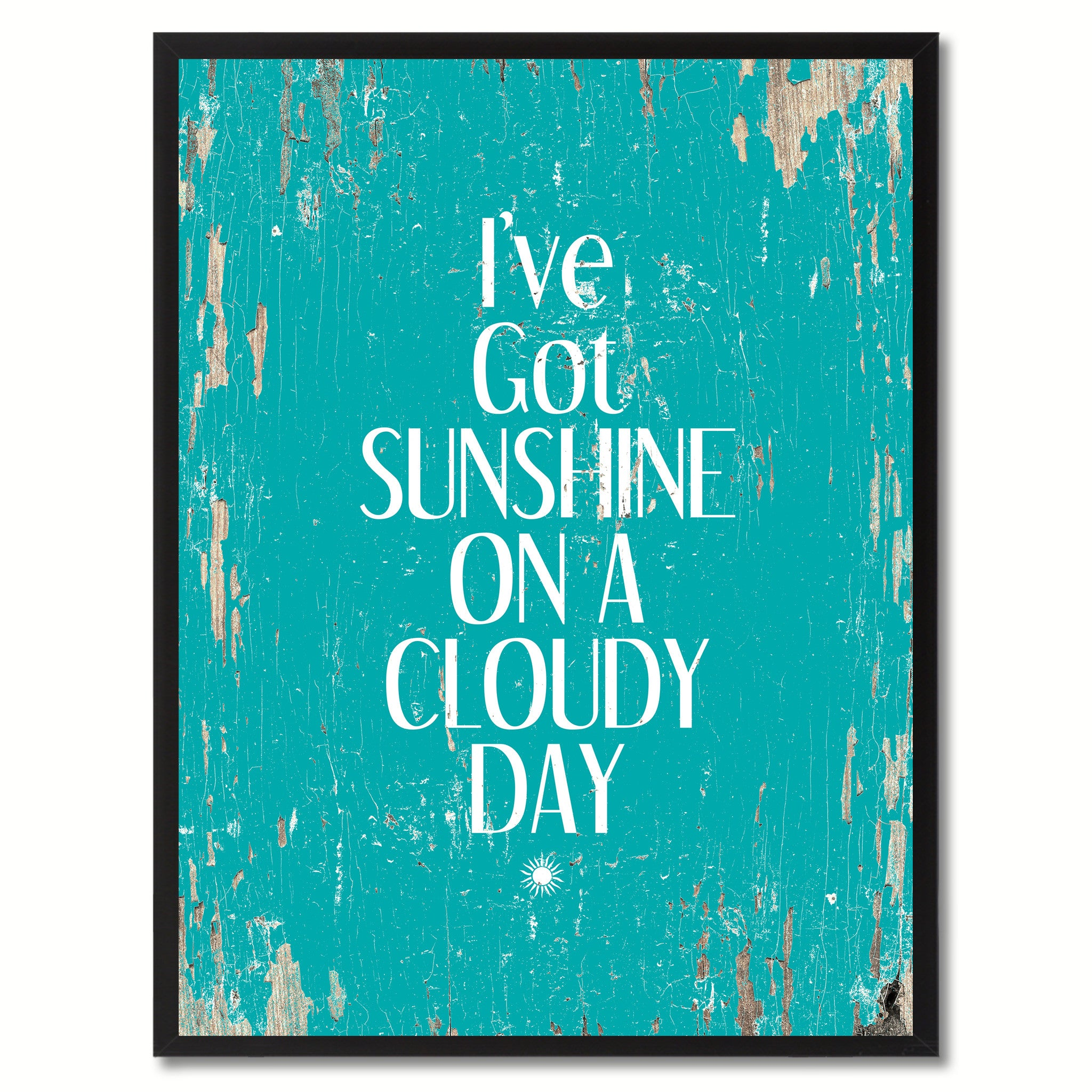 I've Got Sunshine On A Cloudy Day Saying Canvas Print, Black Picture Frame Home Decor Wall Art Gifts