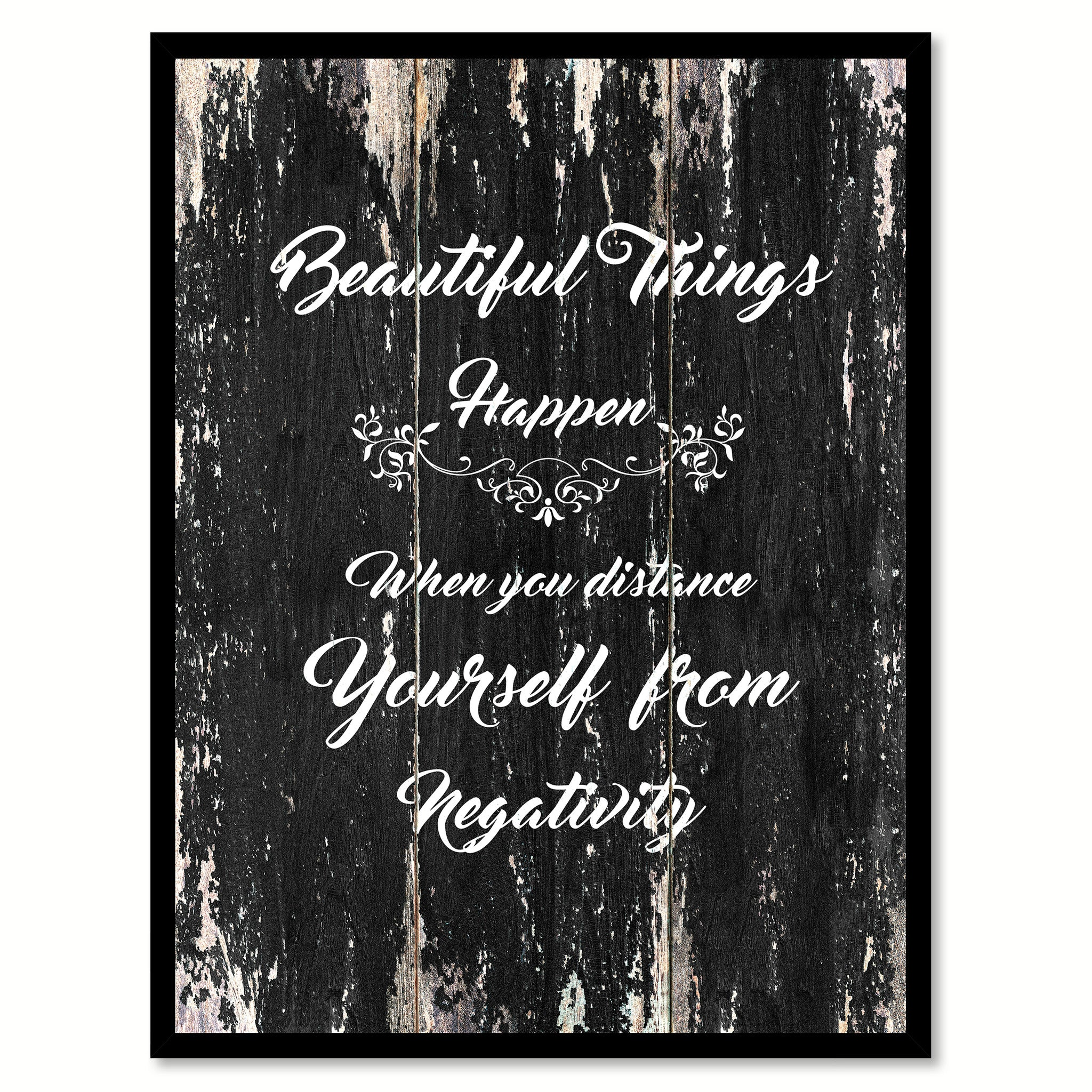 Beautiful things happen when you distance yourself from negativity Motivational Quote Saying Canvas Print with Picture Frame Home Decor Wall Art