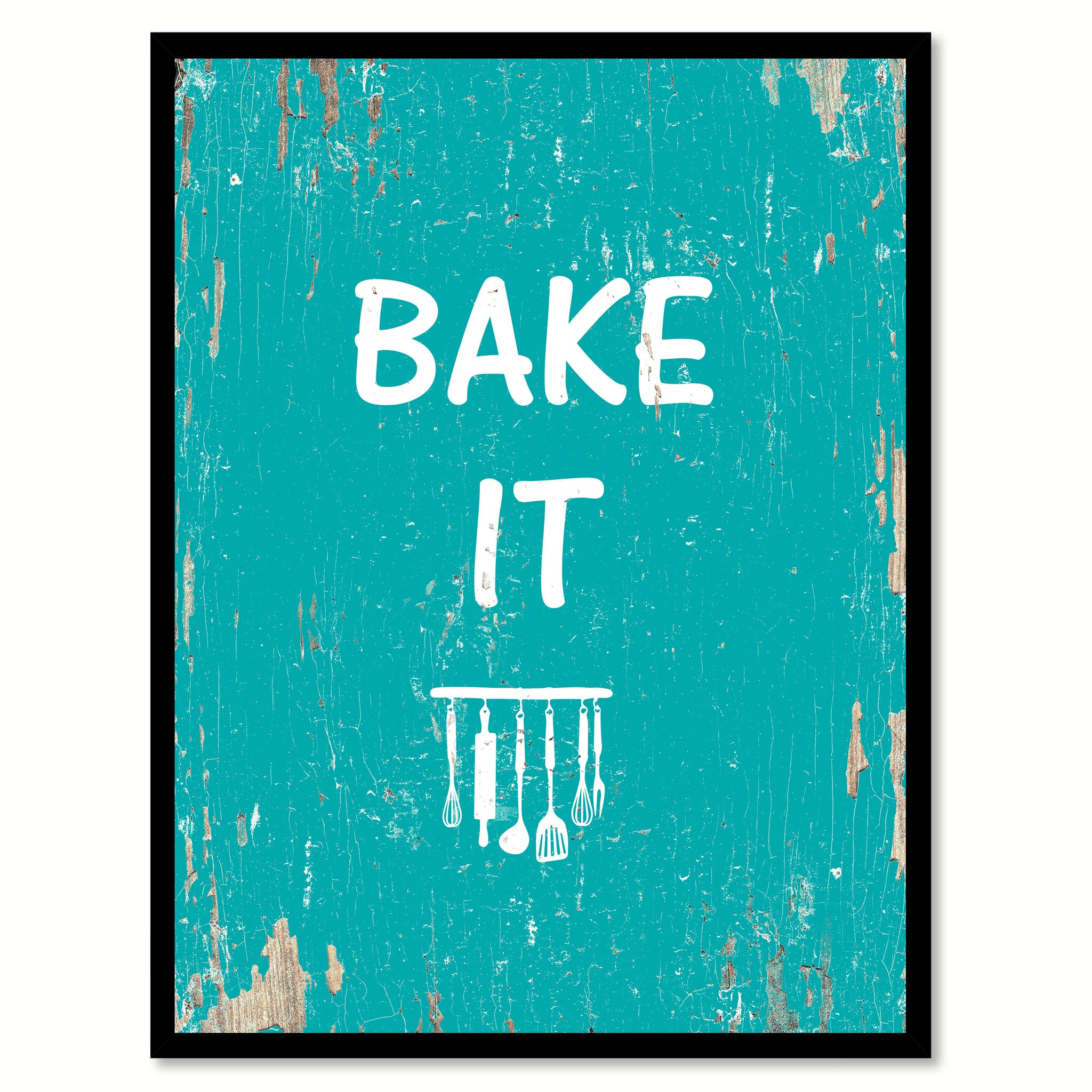 Bake It Quote Saying Gift Ideas Home Decor Wall Art 111450