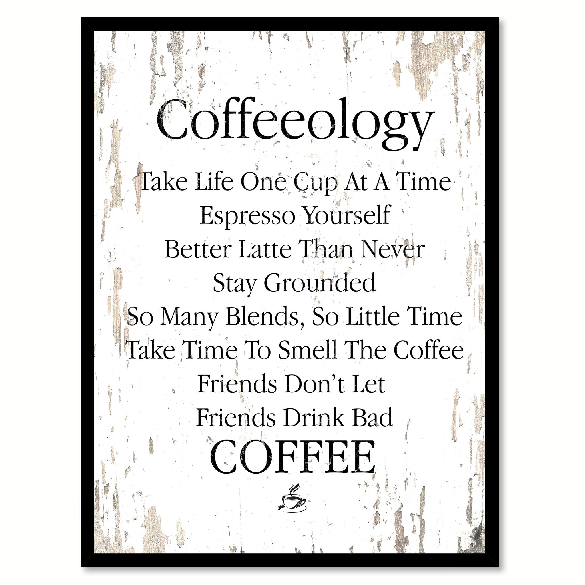 Quotes About Coffee And Friendship Coffeeology Espresso Yourself So Many Blends Take Life One Sip At