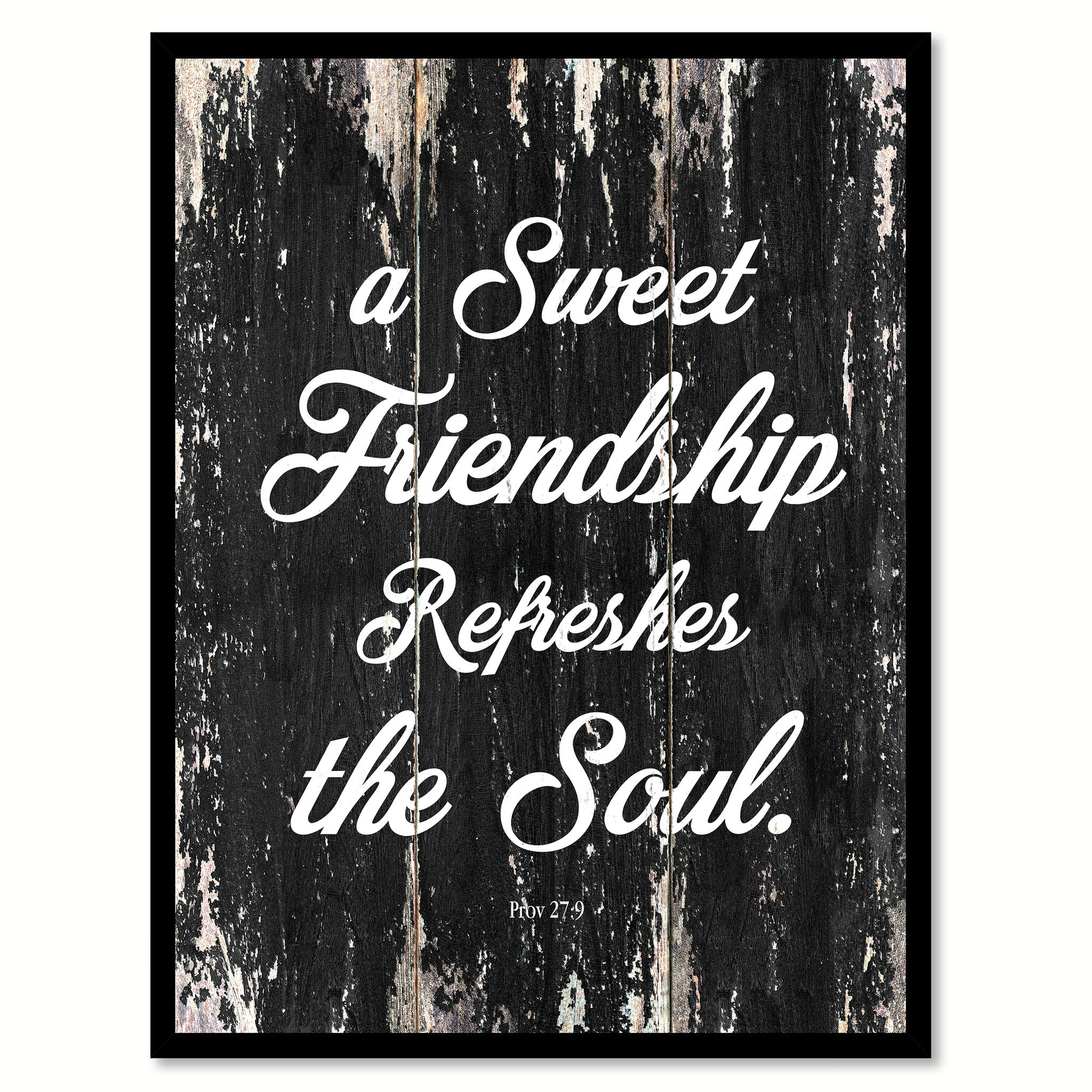A sweet friendship refreshes the soul Motivational Quote Saying Canvas Print with Picture Frame Home Decor Wall Art
