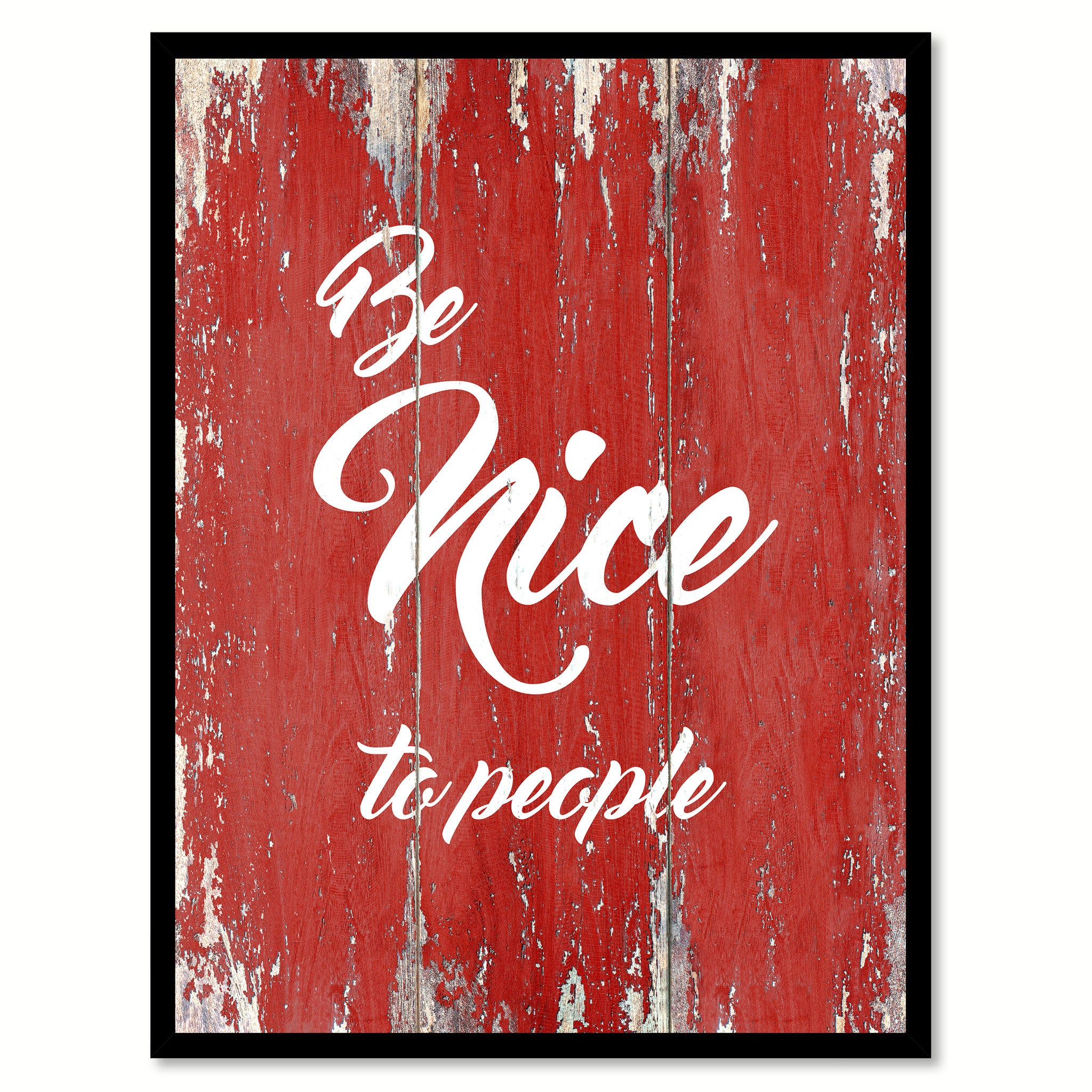Be Nice To People MotivationQuote Saying Gift Ideas Home Decor Wall Art