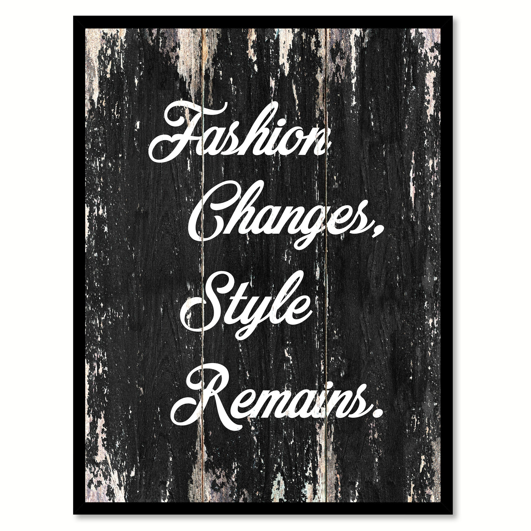 Fashion changes style remains Motivational Quote Saying Canvas Print with Picture Frame Home Decor Wall Art