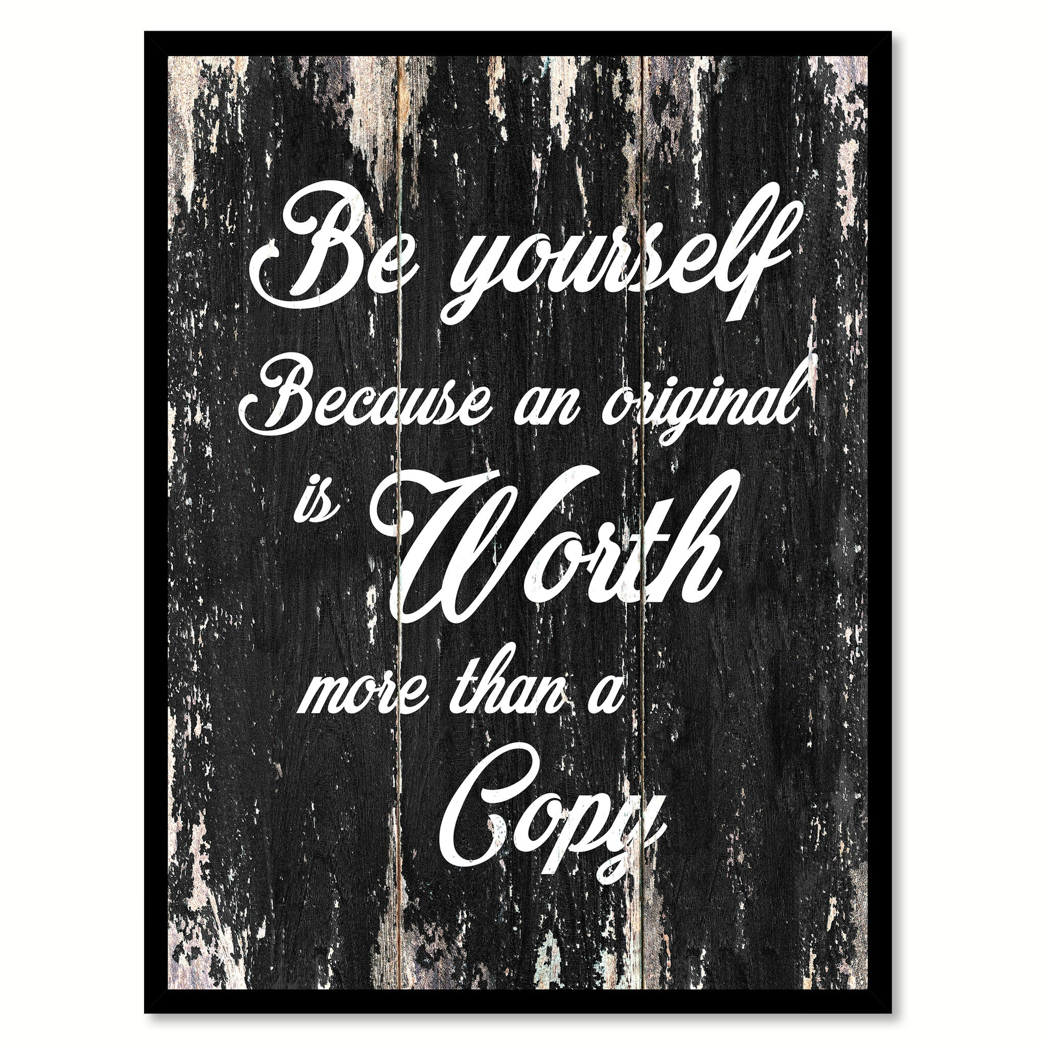 Be yourself because an original is worth more than a copy Motivational Quote Saying Canvas Print with Picture Frame Home Decor Wall Art