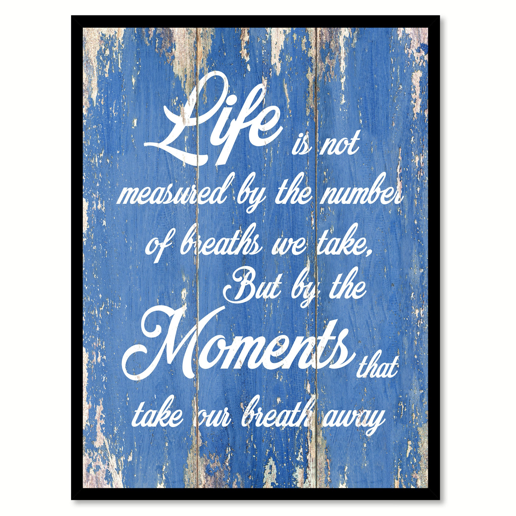 Life Is Not Measured By The Number Of Breaths Quote Saying Gift Ideas Home  Decor Wall Art