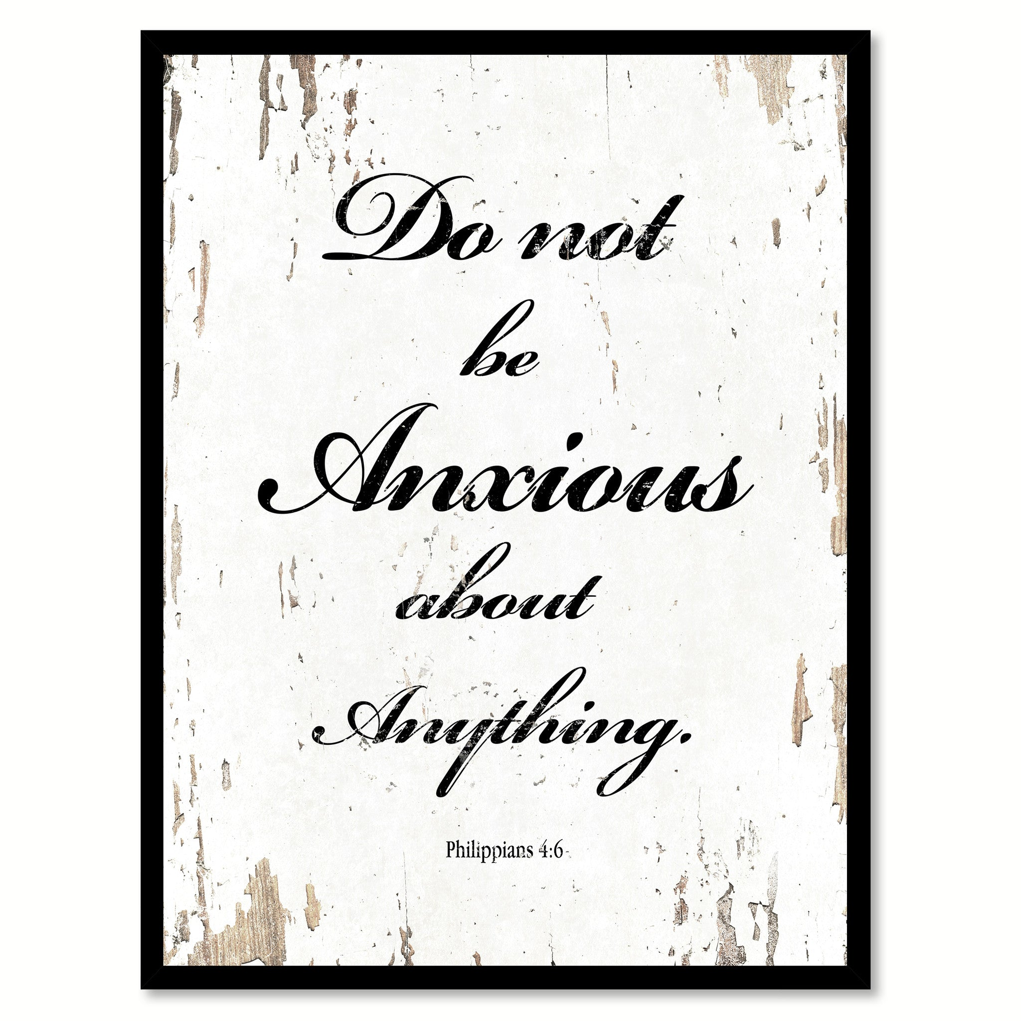 Do Not Be Anxious Quote Saying Gift Ideas Home Decor Wall Art 111478