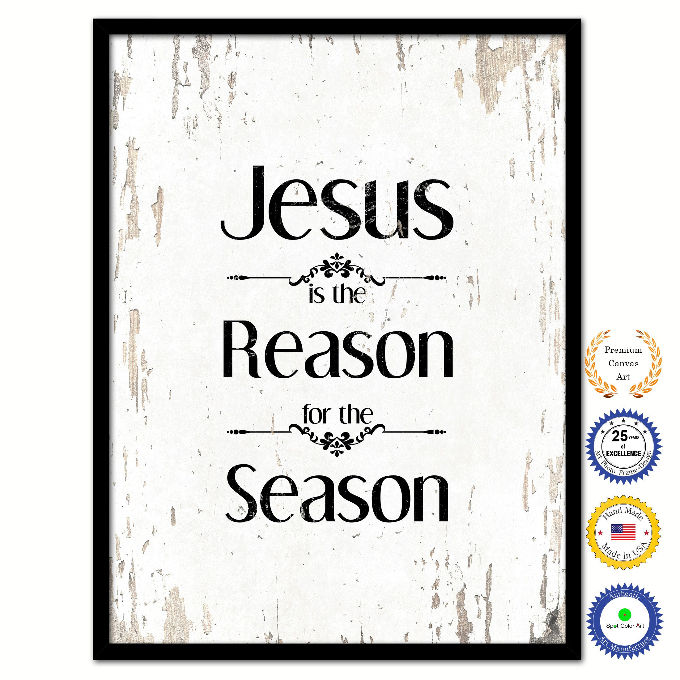 jesus is the reason for the season bible verse scripture quote white canvas print with picture frame